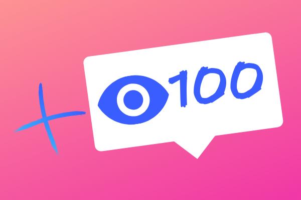 100 IG views